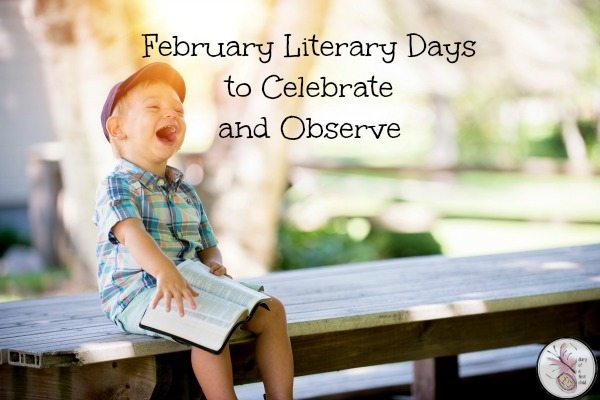 February Literary Days To Celebrate And Observe